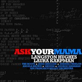 Langston Hughes: Ask Your Mama / The Roots; Janai Brugger, Nnenna Freelon, Angela Brown, MedUSA, San Francisco Ballet Orch.