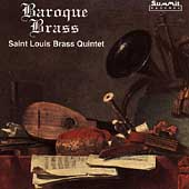 Baroque Brass / Saint Louis Brass Quintet