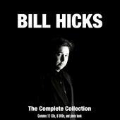 Bill Hicks: The Complete Collection [Box Set]