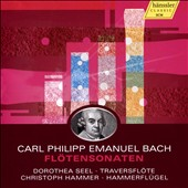 Carl Philipp Emanuel Bach: Sonatas for Flute / Dorothea Seel, flute; Christoph Hammer, fortepiano