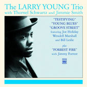 Larry Young: Testifyiing/Young Blues/Groove St./Forrest