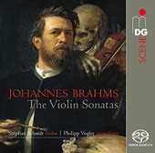 Brahms: The Violin Sonatas / Stephan Schardt, violin; Philipp Vogler, piano