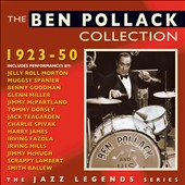 Ben Pollack: The Ben Pollack Collection, 1923-1950