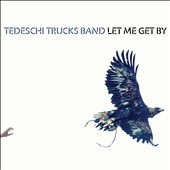 Tedeschi Trucks Band: Let Me Get By [Slipcase] *