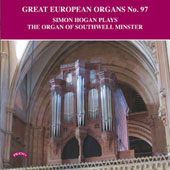 Great European Organs No. 97: The Organ of Southwell Minster - Works by Christopher Marshall, Robert Ashfield, Franklin Cox, Eric Thiman, Robert Busiakiewicz, Arthur Wills / Simon Hogan, organ