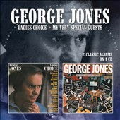 George Jones: Ladies' Choice/My Very Special Guests