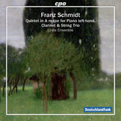 Franz Schmidt (1874-1939): Quintet in A major for Piano left-hand, Clarinet & String Trio / Linos Ensemble