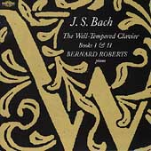 Bach: The Well-Tempered Clavier Books I and II / Roberts
