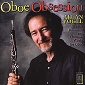 Oboe Obsession - Romantic and Virtuostic Works for Oboe