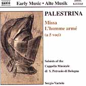 Palestrina: Missa l'homme arm&eacute;;  Cavazzoni / Vartolo, et al
