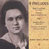 Crawford: 9 Preludes, Study in Mixed Accents;  Beyer /Cahill