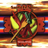 Various Artists: Santa Fe Spice