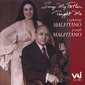 Songs My Father Taught Me / Catherine & Joseph Malfitano