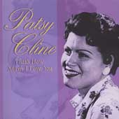 Patsy Cline: That's How Much I Love You [Mastersound]