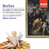 Berlioz: Symphonie fantastique, etc / Mariss Jansons, et al