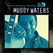 Muddy Waters: Martin Scorsese Presents the Blues: Muddy Waters