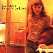 Anaïs Mitchell: Hymns for the Exiled