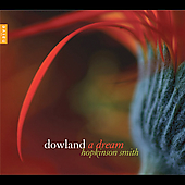 Dowland: A Dream / Hopkinson Smith