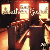 Mahalia Jackson: Best of Southern Gospel