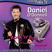 Daniel O'Donnell (Irish): The Rock 'N Roll Show [Slipcase]
