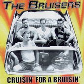 Bruisers: Cruisin' for a Bruisin'