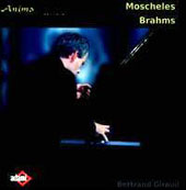 Giraud Giraud plays Moscheles & Brahms  / Bertrand Giraud, piano