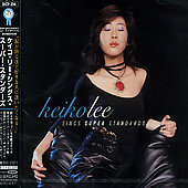 Keiko Lee: Keiko Lee Sings Super Standards