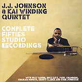 J.J. Johnson (Trombone): Complete Fifties Studio Recordings [J.J. Johnson/Kai Winding Quintet]