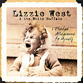 Lizzie West: I Pledge Allegiance to Myself [Digipak] *