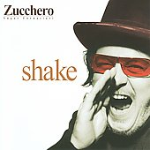 Zucchero (Vocals): Shake [Import]