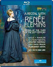 A Recital with Renée Fleming: Vienna at the Turn of the 20th Century / R. Fleming, soprano; M. Pikulski, piano [Blu-ray]