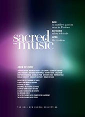 Sacred Music - Bach: St. Matthew Passion, Mass in B Minor; Beethoven: Missa Solemnis; Haydn: The Creation / Paris CO; John Nelson et al. [4 DVD]