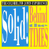 Colorblind James Experience: Solid! Behind the Times