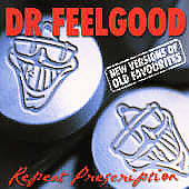 Dr. Feelgood (Pub Rock Band): Repeat Prescription