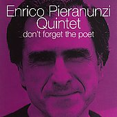Enrico Pieranunzi: Don't Forget the Poet