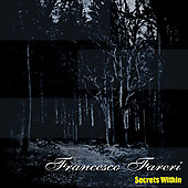 Francesco Fareri: Secrets Within *