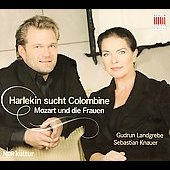 Harlekine Looks for Columbine - Mozart / Knauer, Landgrebe