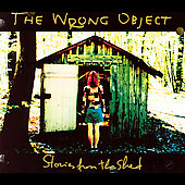 The Wrong Object: Stories from the Shed *