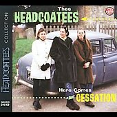 Thee Headcoatees: Here Comes Cessation [Digipak]