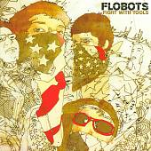 Flobots: Fight with Tools [Clean]