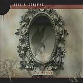 Soil & Eclipse: The Mirror *