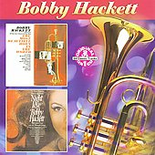 Bobby Hackett: Most Beautiful Horn in the World/The Night Love