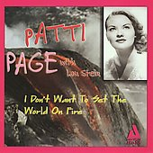 Patti Page: I Don't Want to Set the World on Fire
