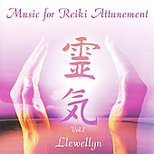 Llewellyn (New Age): Music for Reiki Attunement