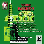 Epoch - Bowen: Music for One and Two Pianos / Michael Dussek, John Reid
