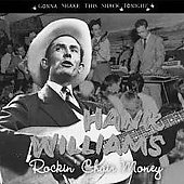 Hank Williams: Rockin' Chair Money