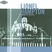 Lionel Hampton: Mostly Blues