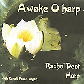 Awake O Harp - Handel, Tournier, Thomas, Mathias, etc / Rachel Dent, Ronald Frost
