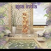 Various Artists: Spa India [Digipak]