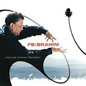 Abdullah Ibrahim: Re: Brahim: Abdullah Ibrahim Remixed